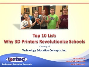 Top 10 List-Why 3D Printers Revoloutionize Schools